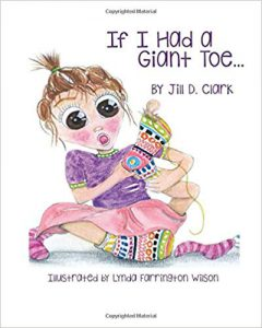 If I Had a Giant Toe: A Children's Book About Self-Esteem