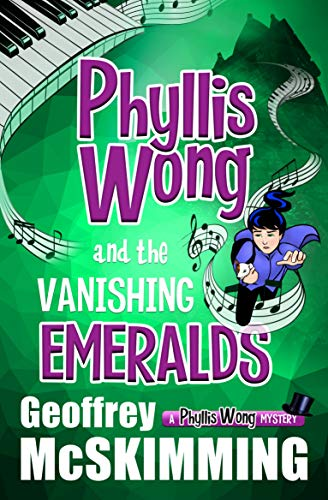 "Introducing ""Phyllis Wong and the Vanishing Emeralds""!!"
