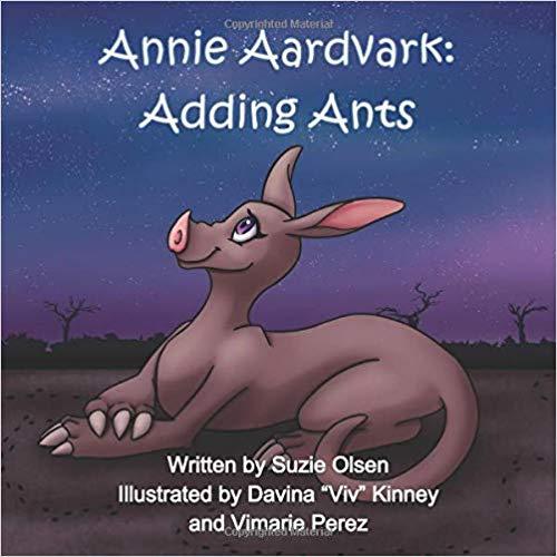 """MEET """"Annie Aardvark: Adding Ants!"""" by Suzie Olsen"""