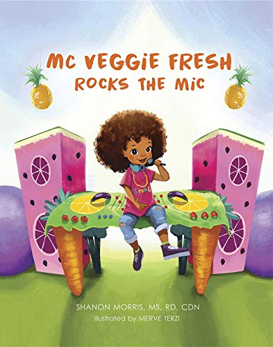 "Introducing ""MC Veggie Fresh Rocks the Mic"" by Shanon Morris"