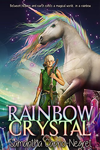 "RWYK Introducing ""Rainbow Crystal: A Children's Fantasy Book"""