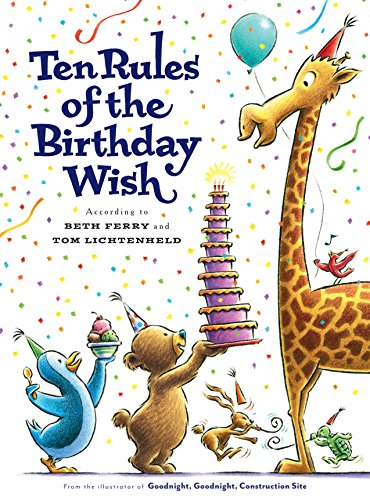 "Beth Ferry & Tom Lichtenheld on ""Ten Rules of the Birthday Wish"""