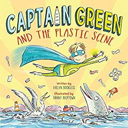 """Captain Green and the Plastic Scene"" by Evelyn Bookless"