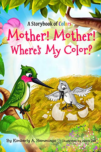 """Mother! Mother! Where's My Color?"" by Kimberly Hemmings"