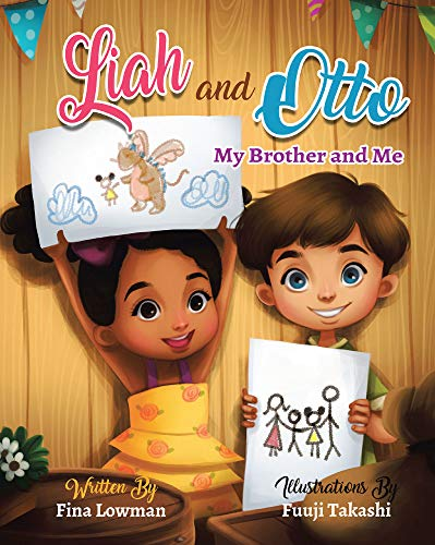 Liah and Otto: My Brother and Me – RWYK Certified Great Read