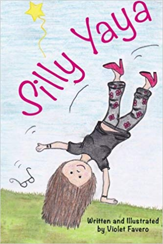 "Meet the ""Silly Yaya"" by Violet M Favero!!"
