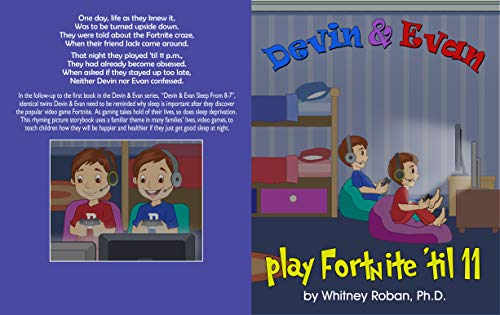 """Join us in Teaching Children the Importance of Sleep: """"Devin & Evan Play Fortnite 'Til 11"""""""