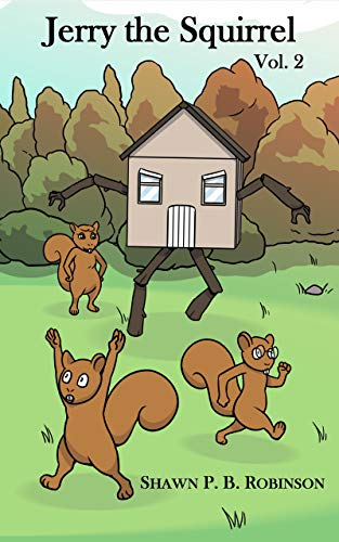 "Meet ""Jerry the Squirrel"" by Shawn P.B. Robinson"