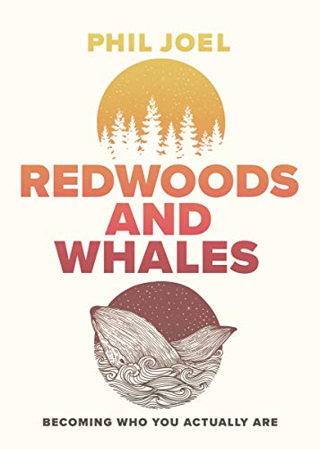 "Introducing ""Redwoods and Whales"" by Phil Joel"