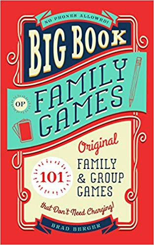 "Introducing ""Big Book of Family Games"" by Brad Berger"
