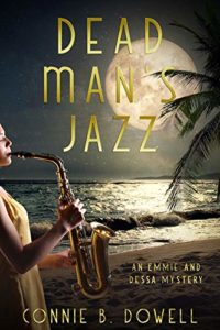 Dead Man's Jazz (Emmie and Dessa Mysteries Book 2)
