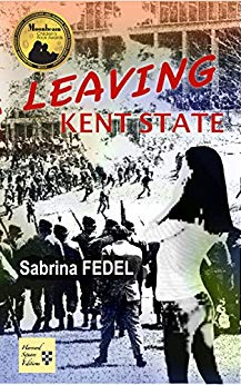 An extraordinary YA historical novel, LEAVING KENT STATE by Sabrina Fedel