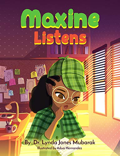 Maxine Listens by Dr. Lynda Mubarak: #RWYK Certified Great Read