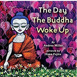 "Andrea Miller on ""The Day the Buddha Woke Up"""