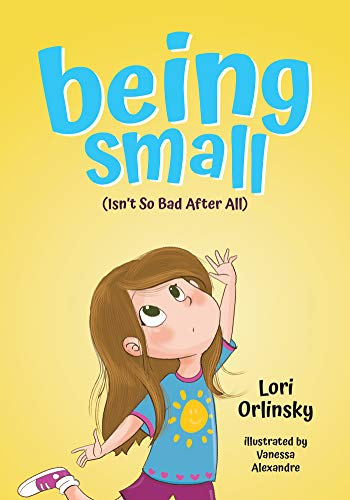 "Lori Orlinsky on ""Being Small (Isn't So Bad After All)"""