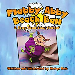 Flabby Abby Beach Ball: A Story About Being Yourself