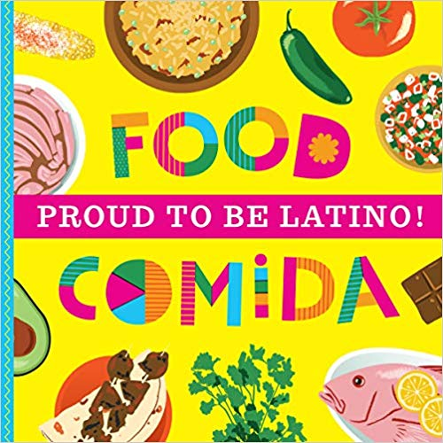 "Introducing ""Proud to Be Latino: Food/Comida"" by Ashley Marie Mireles!!"