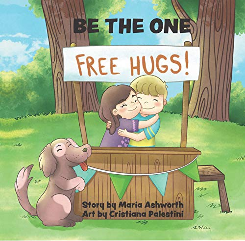 """Be The One: spreading peace and kindness"" by Maria Ashworth"