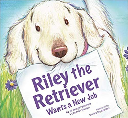 Riley the Retriever Wants a New Job