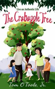 The Crabapple Tree: Live an Authentic Life