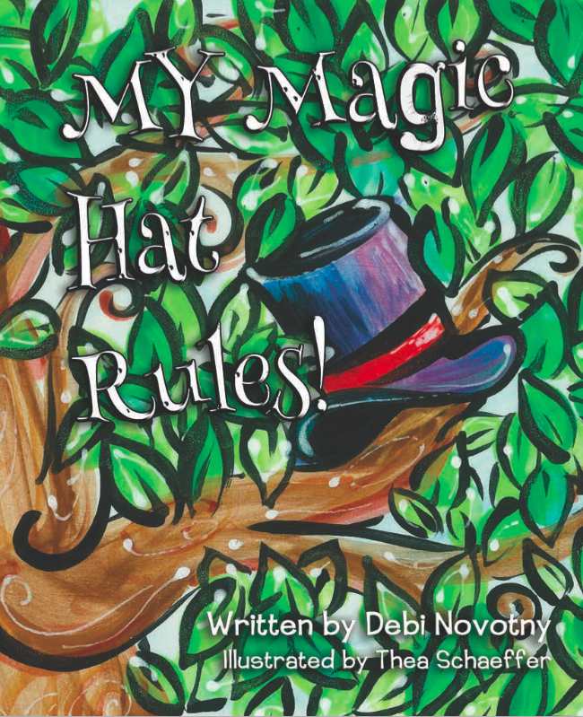"Debi Novotny on ""My Magic Hat Rules!"""