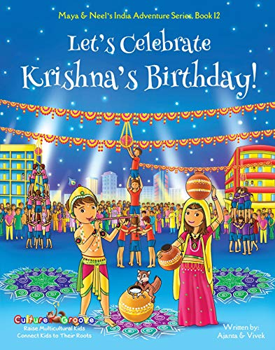 "Ajanta Chakraborty on ""Let's Celebrate Krishna's Birthday!"""