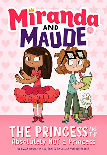 "Meet ""Miranda and Maude"" –  A Chapter Book Series by Emma Wunsch"