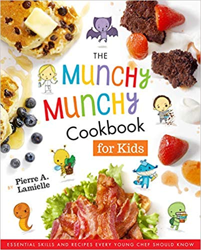 """The Munchy Munchy Cookbook for Kids"" by Pierre Lamielle"
