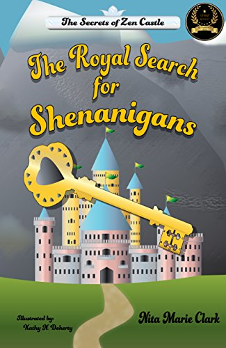 The Royal Search for Shenanigans: The Secrets of Zen Castle