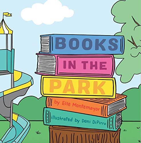 "Introducing ""Books in the Park"" by Elle Montemayor"
