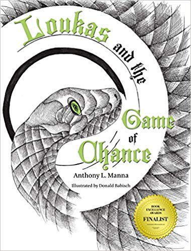 Loukas and the Game of Chance by Anthony L. Manna & Donald Babisch