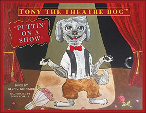 "RWYK Podcast Ft. Glen C. Kinnaird, author of ""Tony The Theatre Dog"""