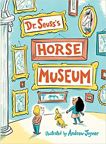 RWYK Interview with Cathy Goldsmith & Alice Janaitis: Dr. Seuss's Horse Museum (Classic Seuss)
