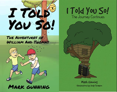 "Meet Mark Gunning, author of ""I Told You So! Series"""