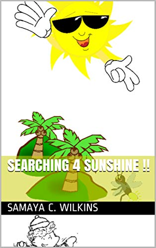 "Samaya C. Wilkins on her KidLit ""Searching 4 Sunshine!!"""