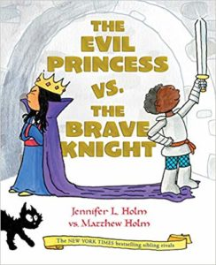 The Evil Princess vs. the Brave Knight (Book 1