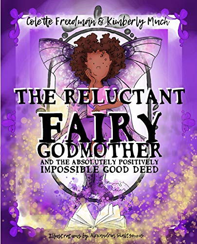 "RWYK Interview: Meet ""The Reluctant Fairy Godmother"""