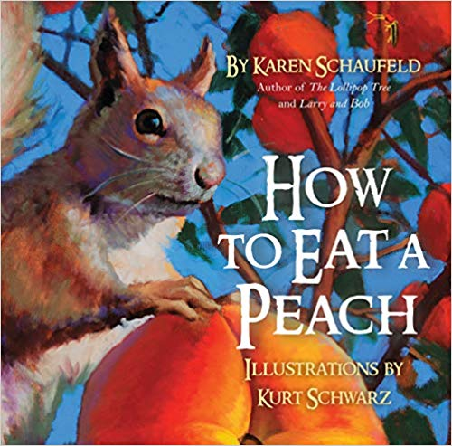 How to Eat a Peach by Karen Schaufeld: #RWYK Certified Great Read