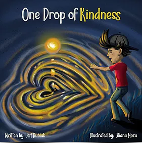 One Drop of Kindness: A Children's Book about Kindness