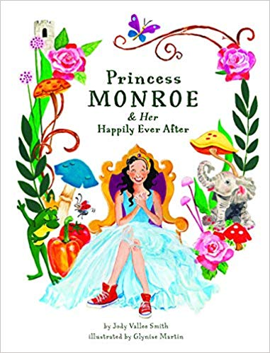 "Join Us To Know All About ""Princess Monroe & Her Happily Ever After"""