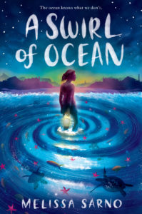 A Swirl of Ocean Novel by Melissa Sarno