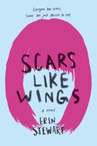 Scars Like Wings (Oct. 1, 2019 with Delacorte/Random House)