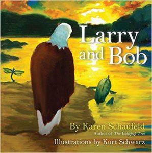 Larry and Bob by Karen Schaufeld