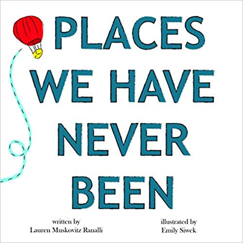Places We Have Never Been by Lauren Ranalli