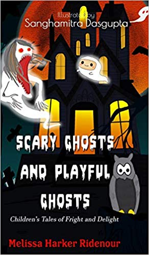 Scary Ghosts and Playful Ghosts: Children's Tales of Fright and Delight