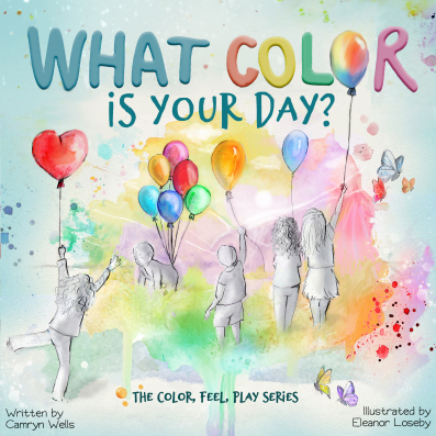 The Color, Feel, Play Series – Children's Books by Camryn Wells