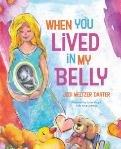 When You Lived in My Belly, a delightful picture book by Jodi Meltzer Darter