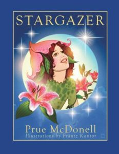 STARGAZER by Prue McDonell & Illustrated by Fräntz Kantor