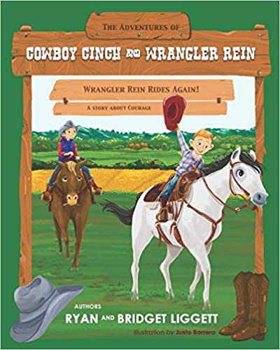 Wrangler Rein Rides Again: 1 (The Adventures of Cowboy Cinch and Wrangler Rein)