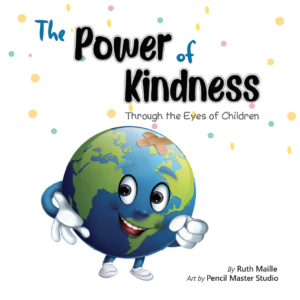 The Power of Kindness: Through the eyes of Children